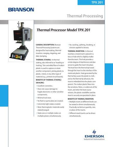 Thermal Processor Model TPX 201