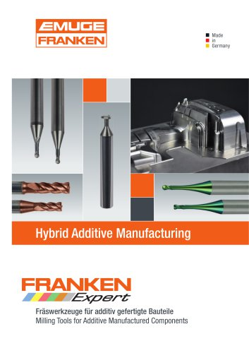 FRANKEN Milling Cutters for Hybrid Additive Manufacturing