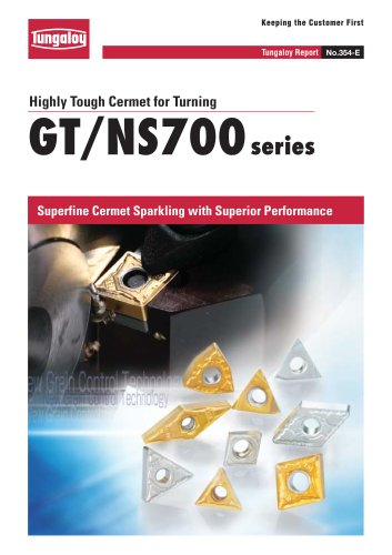 Highly Tough Cermet for Turning   GT/NS700 series