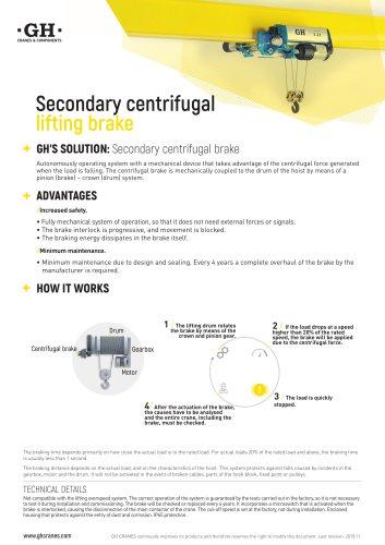 Secondary centrifugal lifting brake
