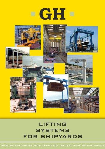 Shipyard cranes