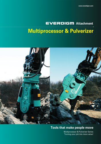 EVERDIGM Attachment Multiprocessor & Pulverizer