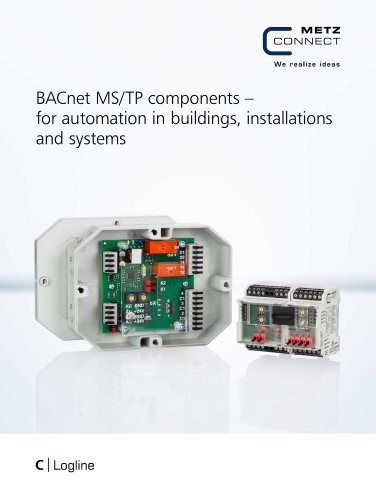 C Logline - BACnet MS/TP components – for automation in buildings, installations and systems