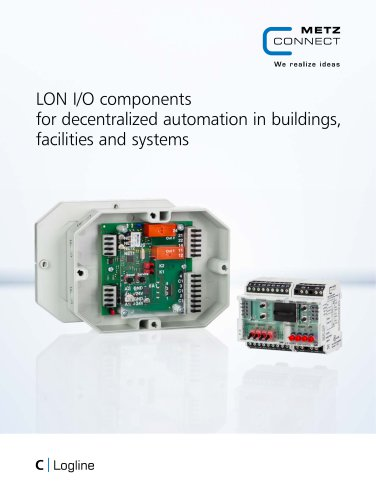 C Logline - LON I/O components for decentralized automation in buildings, facilities and systems
