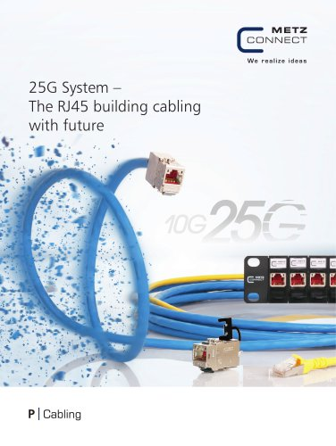 P Cabling - 25G System – The RJ45 building cabling with future