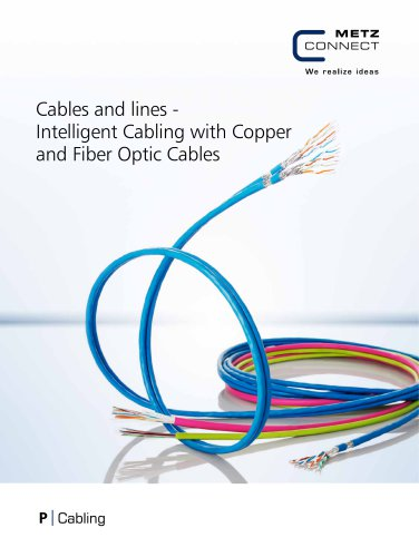 P|Cabling - Cables and lines - Intelligent Cabling with Copper and Fiber Optic Cables