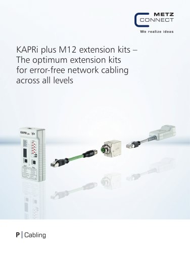 P|Cabling - KAPRi plus M12 extension kits – The optimum extension kits for error-free network cabling across all levels