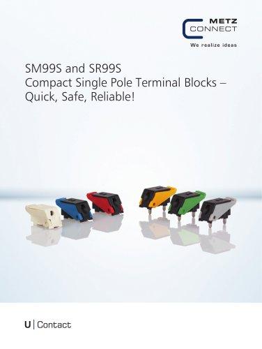 U Contact - SM99 and SR99 Compact Single Pole Terminal Blocks – Quick, Safe, Reliable!