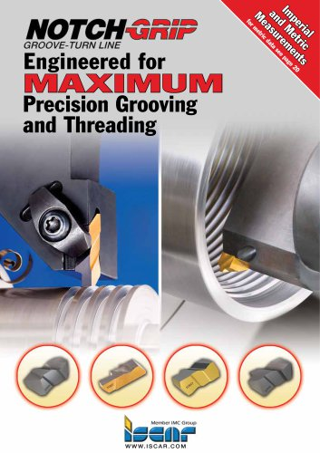 Engineered for MAXIMUM Precision Grooving and Threading