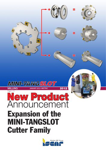 Expansion of the MINI-TANGSLOT Cutter Family