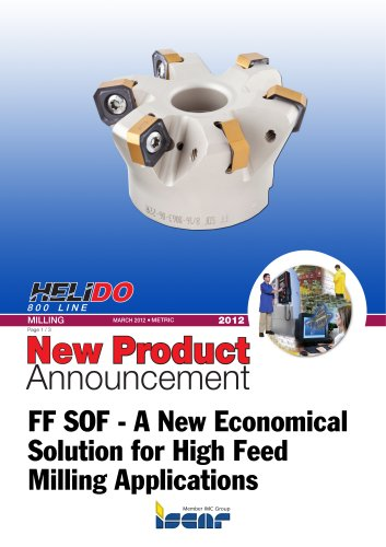 FF SOF - A New Economical Solution for High Feed Milling Applications
