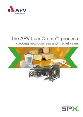The APV LeanCreme Process