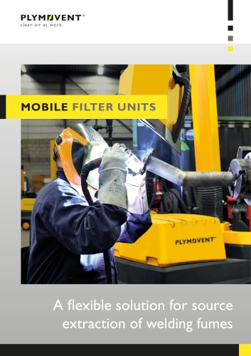 Mobile filter units - A flexible solution for source extraction of welding fumes