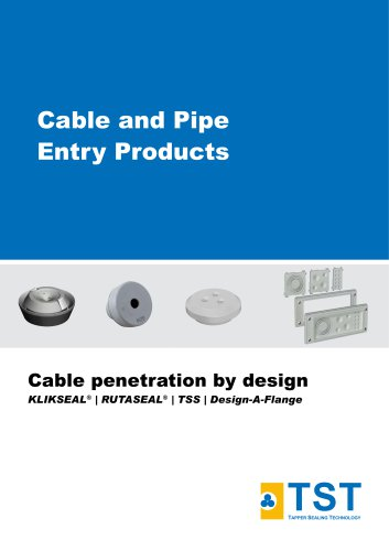 Cable and Pipe Entry Products New