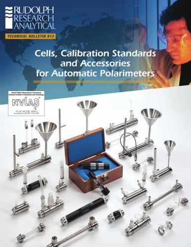 Cells, Calibration Standards and Accessories for Automatic Polarimeters