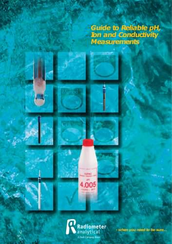 Guide to Reliable pH, Ion and Conductivity Measurements
