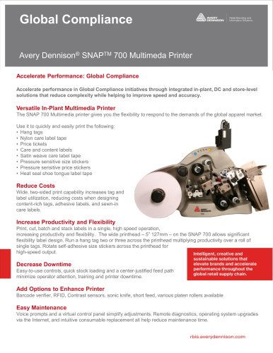 Avery Dennison® SNAPTM 700 Multimeda Printer
