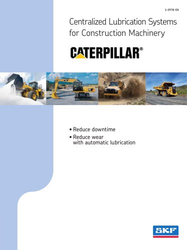 Caterpillar Centralized Lubrication Systems for Construction Machinery