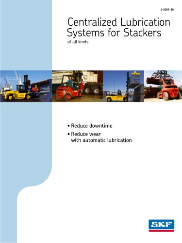 Centralized lubrication systems for stackers of all kinds