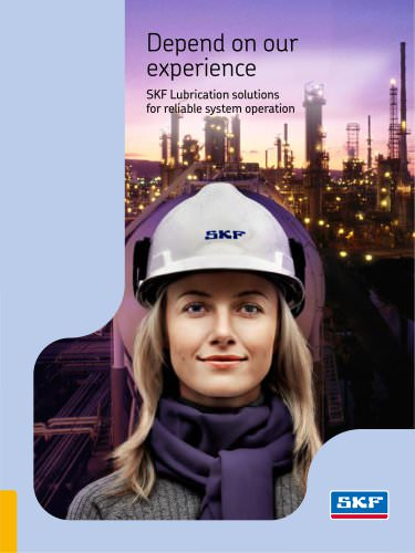 Depend on our experience - SKF Lubrication solutions for reliable system operations