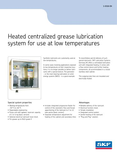 Heated centralized grease lubrication system for use at low temperatures