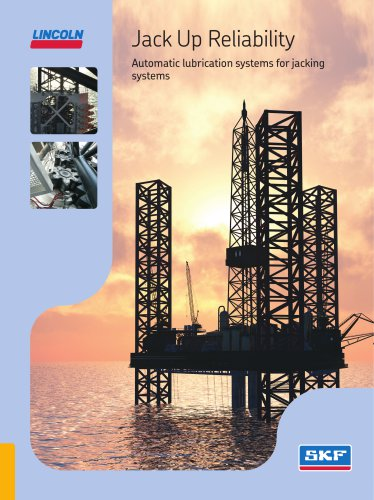 """""""Jack Up Reliability Automatic lubrication systems for jacking systems"""""""