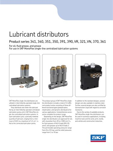 Lubricant distributors for oil, fluid grease, and grease for use in SKF MonoFlex single-line centralized lubrication systems