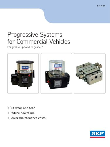 Progressive Systems for Commercial Vehicles For grease up to NLGI grade 2