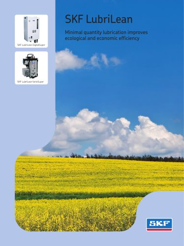 SKF LubriLean improves ecological and economic effi ciency