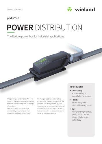 podis®5G6  POWER DISTRIBUTION