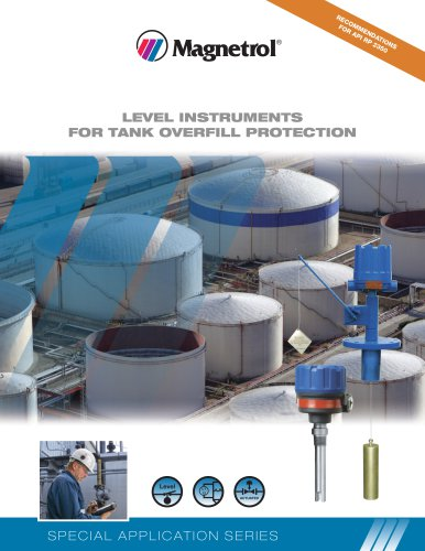 LEVEL INSTRUMENTS FOR TANK OVERFILL PROTECTION