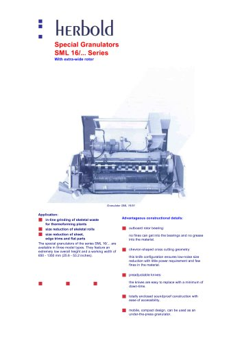 Special Granulators SML 16/... Series