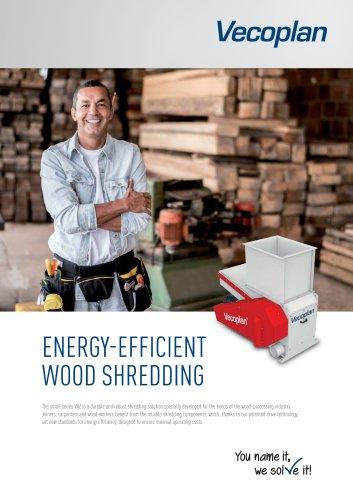 ENERGY-EFFICIENT WOOD SHREDDING