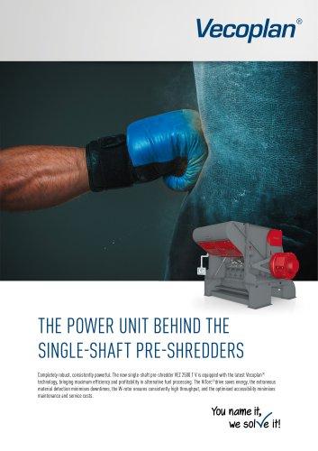Single-shaft pre-shredder