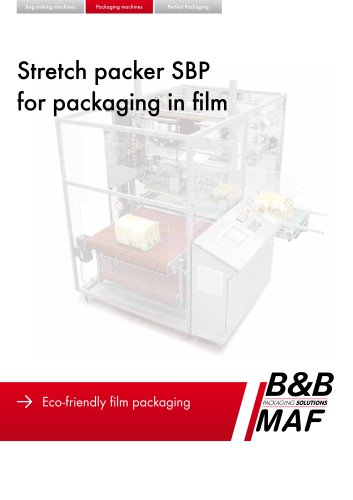 Stretch packer SBP for packaging in film
