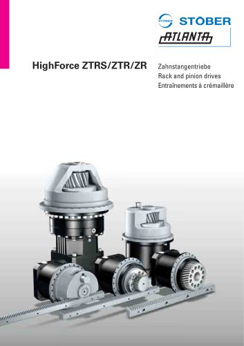 Rack and pinion drive ZTRS/ZTR/ZR