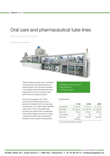 Oral care and pharmaceutical tube lines