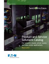 Product and Service Solutions Catalog For network closets, server rooms and data center applications