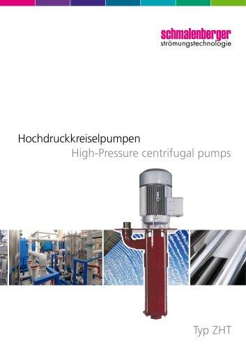 High pressure centrifugal pumps type ZHT
