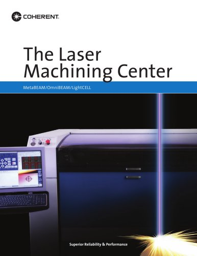 The Laser  Machining Center