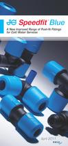 JG Speedfit® Blue - A new improved range of Push Fit Fittings for Cold Water Services - 1