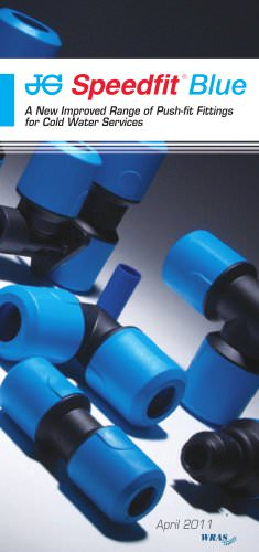 JG Speedfit® Blue - A new improved range of Push Fit Fittings for Cold Water Services