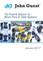 The Push-fit Solution for Blown Fibre & Cable Systems - 1