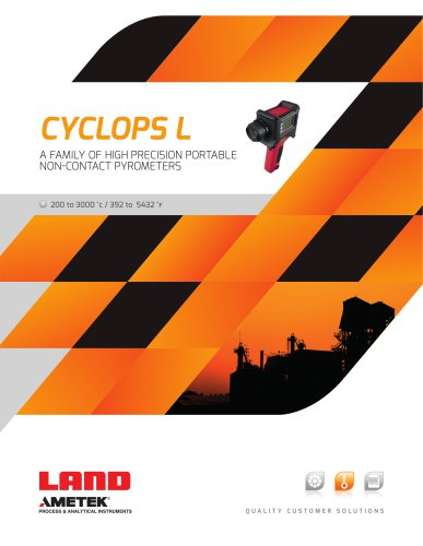 CYCLOPS L  A FAMILY OF HIGH PRECISION PORTABLE   NON-CONTACT THERMOMETERS