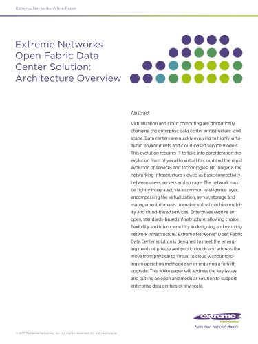 Extreme Networks Open Fabric Data Center Solution: Architecture Overview