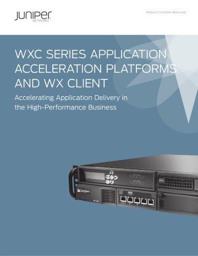 WXC Series Application Acceleration Platforms and WX Client