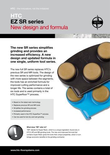 HTC EZ SR series New design and formula