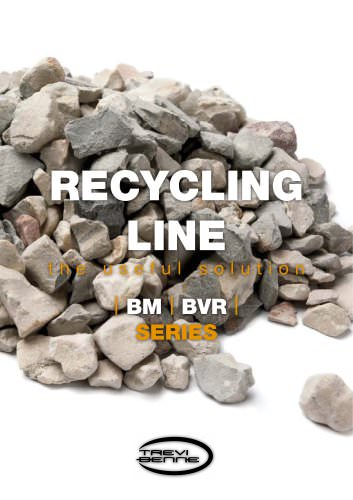RECYCLING LINE BM BVR