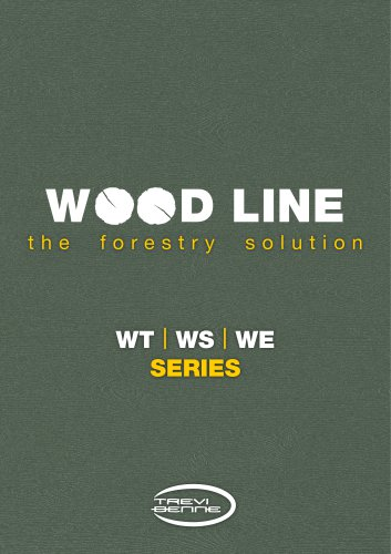 W      D LINE the forestry solution WT l WS l WE SERIES