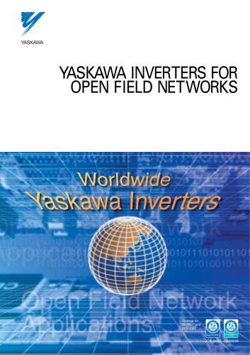 YASKAWA INVERTERS FOR OPEN FIELD NETWORKS